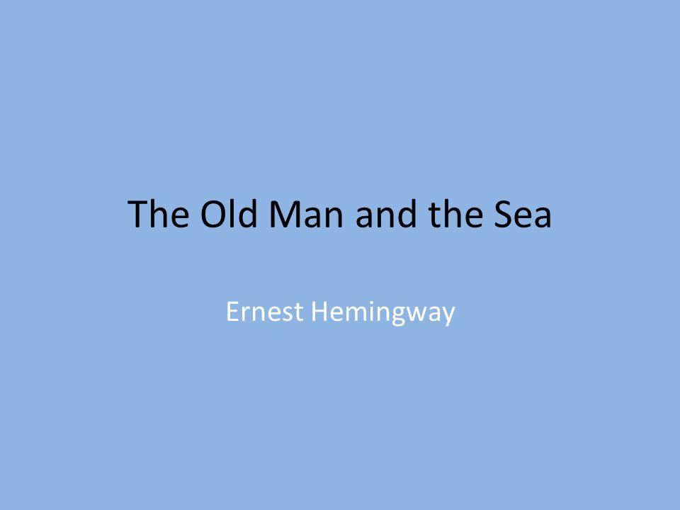 essay for the old man and the sea Description and explanation of the major themes of the old man and the sea this accessible literary criticism is perfect for anyone faced with the old man and the.