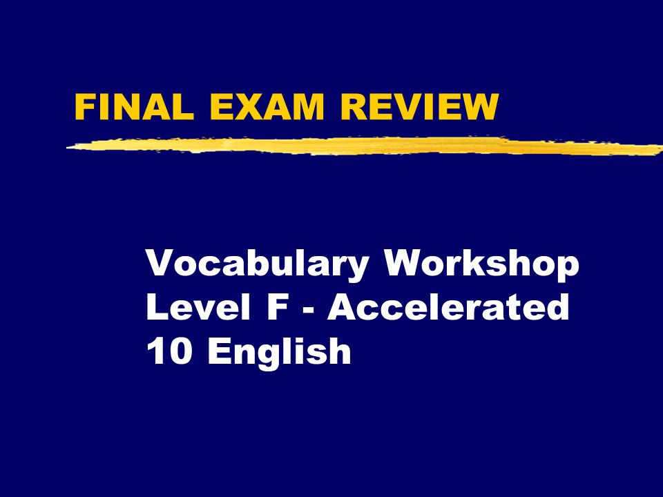 vocabulary workshop level d Level d the very definition of excellence meet the common core state standards with this program's high level of academic rigor, developed for high- achieving, college-bound students introduce vocabulary in context and provide practice in close reading of informational texts and with writing prompts build students'.