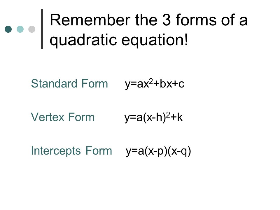 Quadratic Equation Standard Form