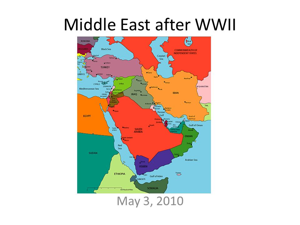 Middle East Map Before Ww2.Middle East After Wwii May 3 Ppt Video Online Download
