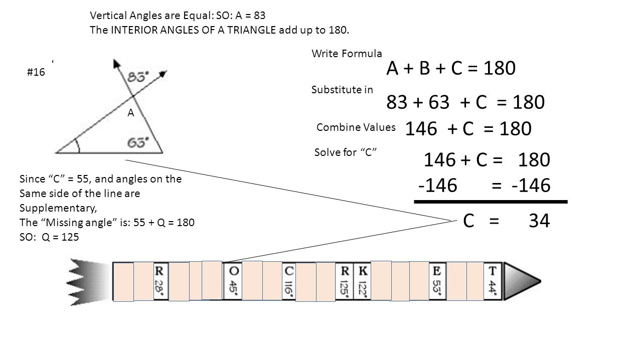 Vertical Angles are Equal: SO: A = 83