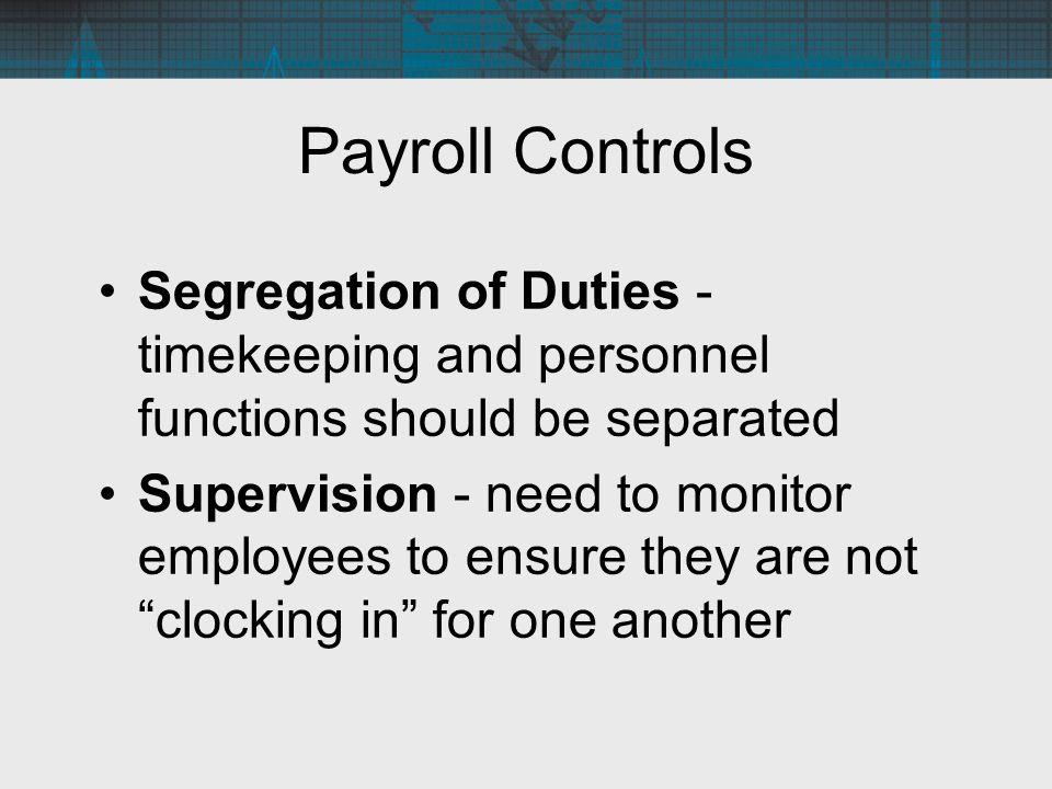13 payroll controls segregation of duties - Payroll Duties