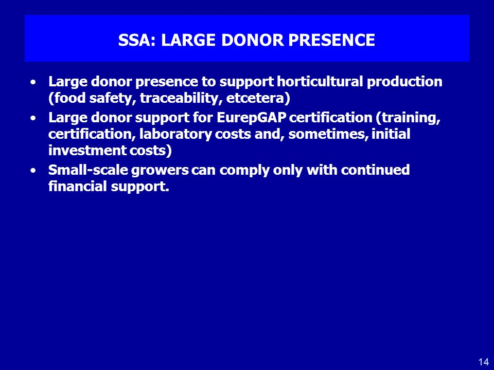 SSA: LARGE DONOR PRESENCE