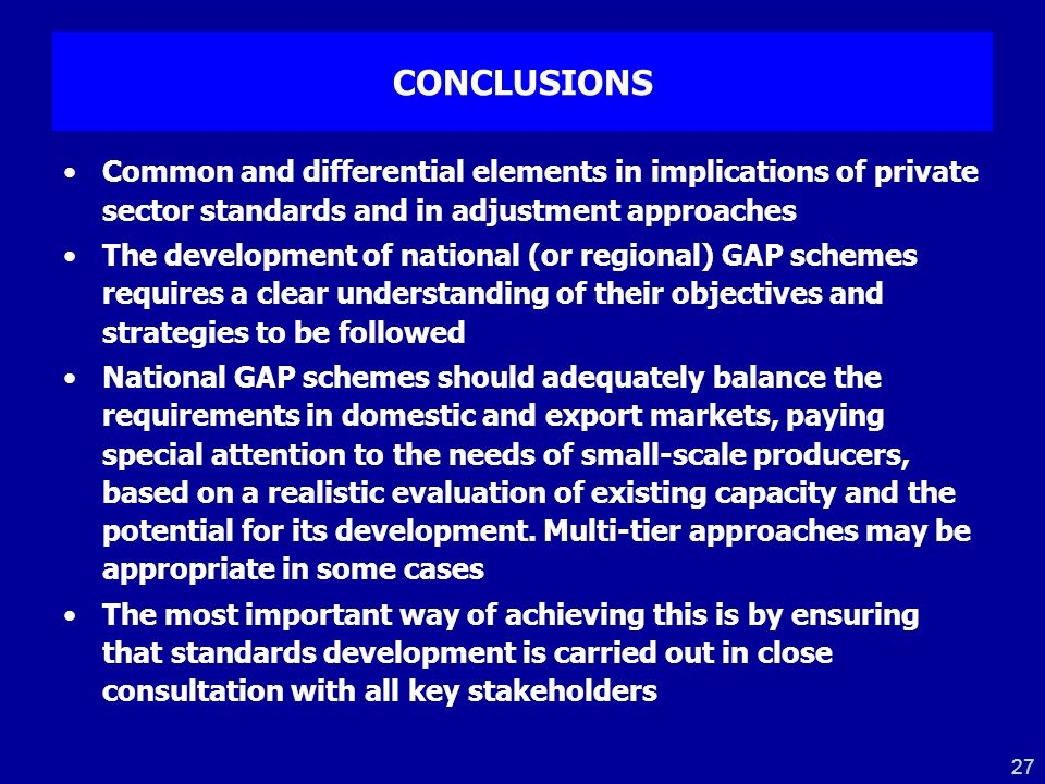 CONCLUSIONS Common and differential elements in implications of private sector standards and in adjustment approaches.