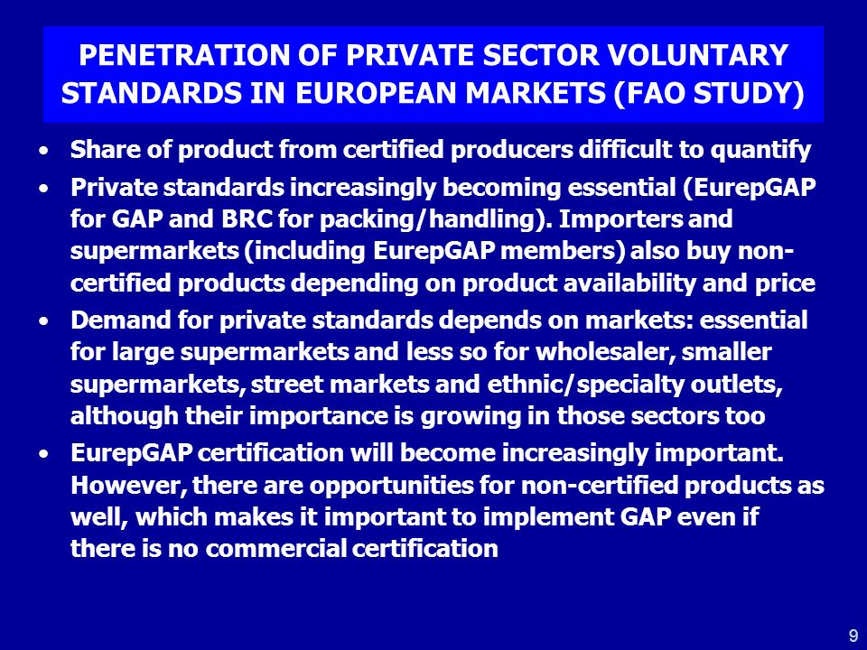 PENETRATION OF PRIVATE SECTOR VOLUNTARY STANDARDS IN EUROPEAN MARKETS (FAO STUDY)