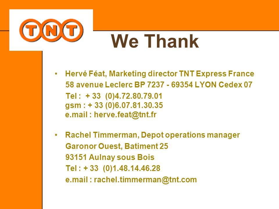 We Thank Hervé Féat, Marketing director TNT Express France