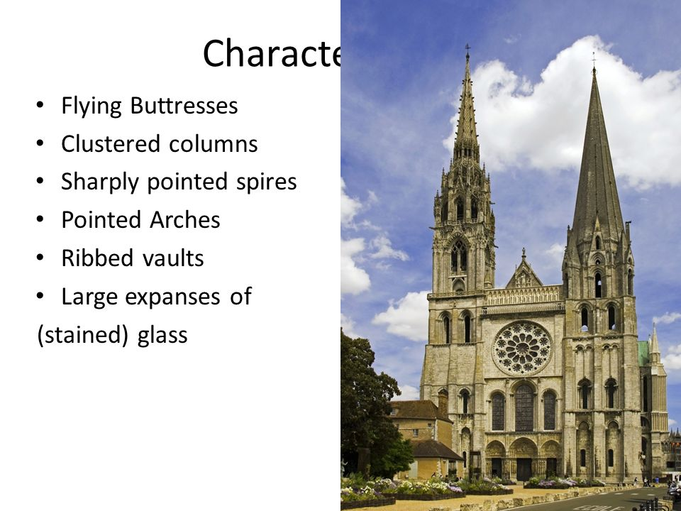 3 Characteristics Flying Buttresses Clustered Columns