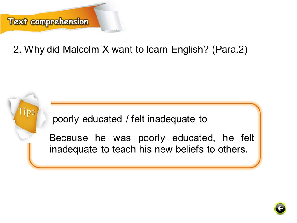 2. Why did Malcolm X want to learn English (Para.2)