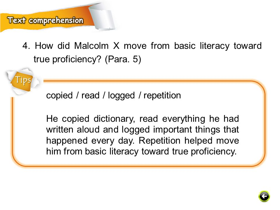4. How did Malcolm X move from basic literacy toward true proficiency