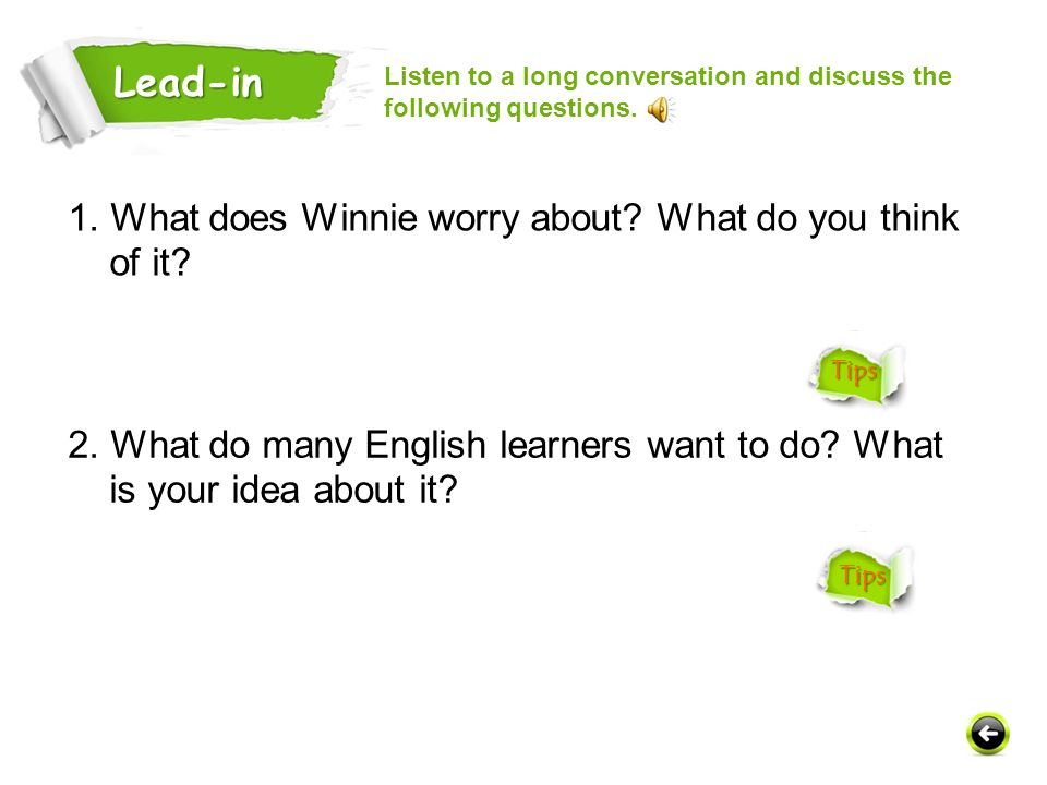 Lead-in 1. What does Winnie worry about What do you think of it