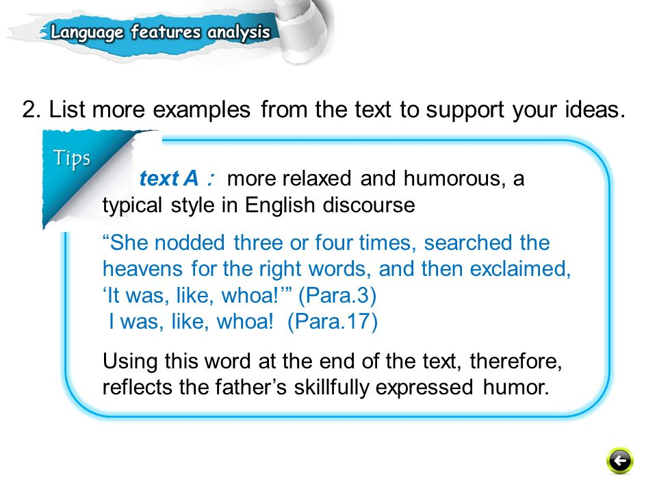 2. List more examples from the text to support your ideas.