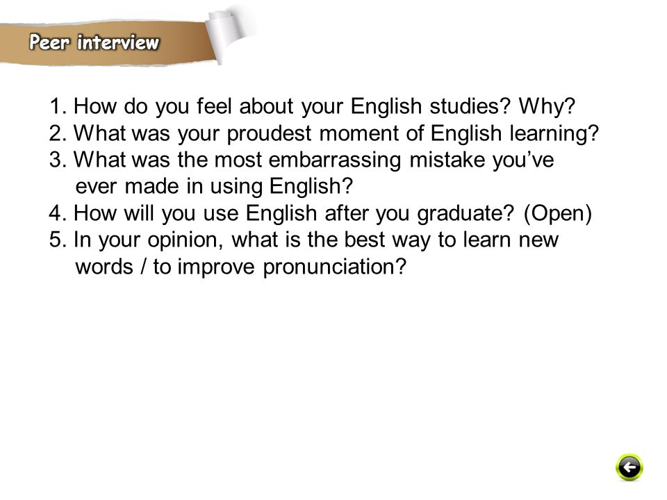 1. How do you feel about your English studies Why
