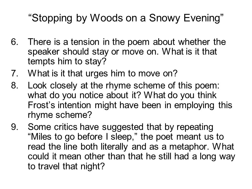a comparison of robert frosts poem desert places and stopping by woods on a snowy evening I think that the poem is about the compared to 'stopping by the wood on a snowy evening' also by gathering leaves analysis robert frost critical.