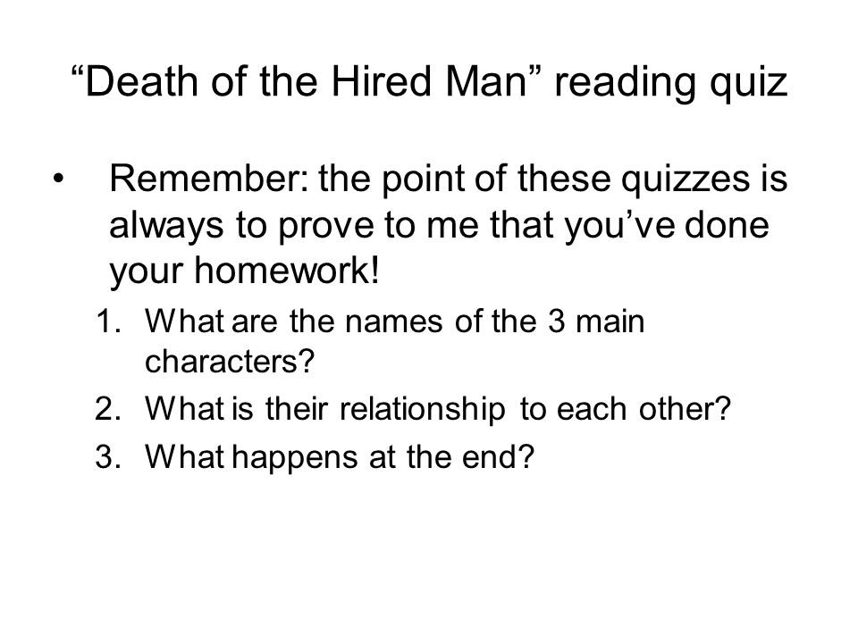 death of a hired man The revolt of mother and the death of hired man: literary analysis and identifying similarities and differences - essay example comments (0.