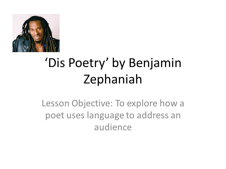 analysis of dis poetry by benjamin zephaniah download this essay print save essay