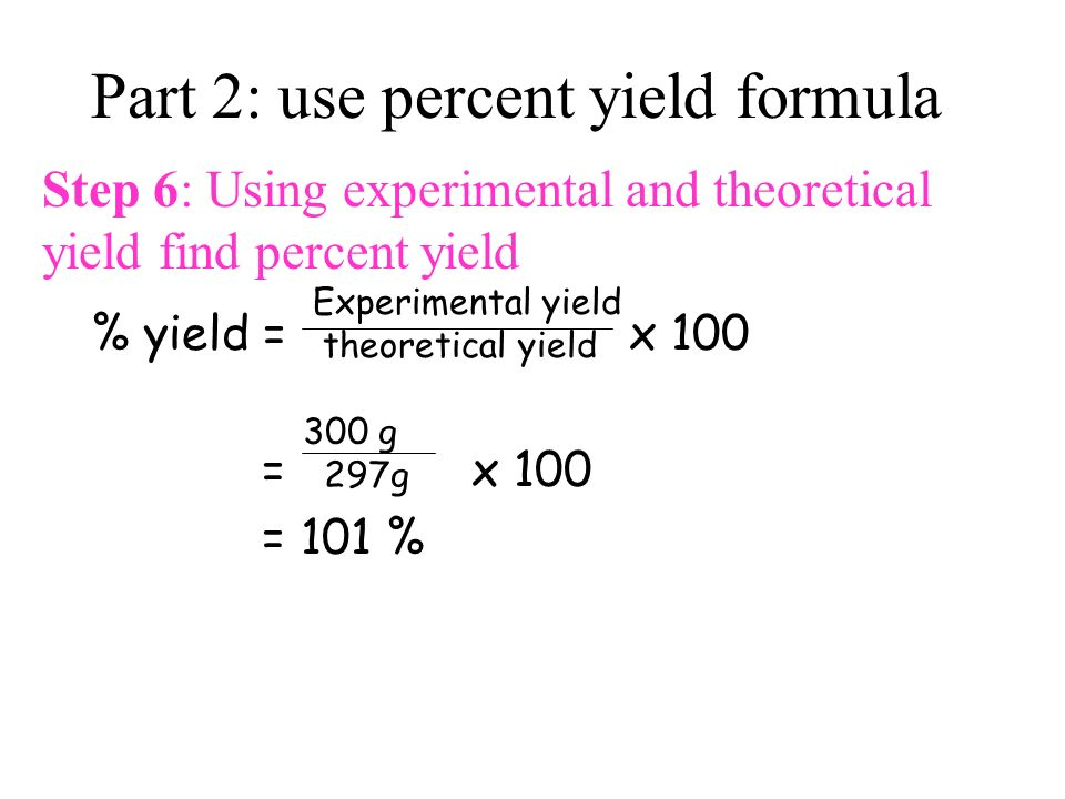 Percentage Yield. - ppt video online download
