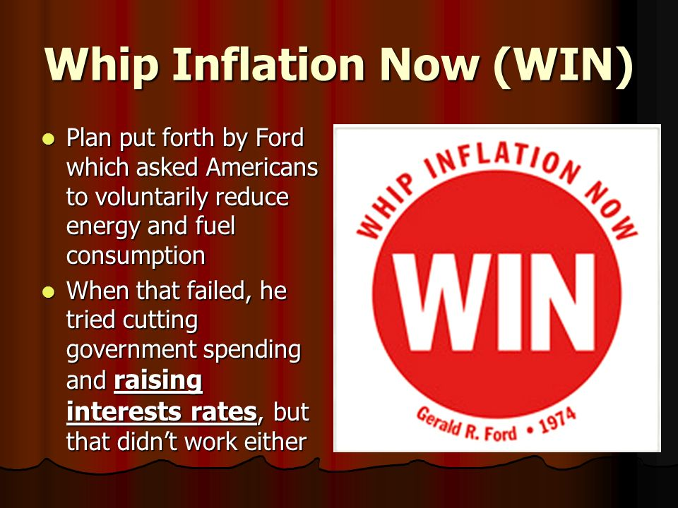 Image result for whip inflation now ford