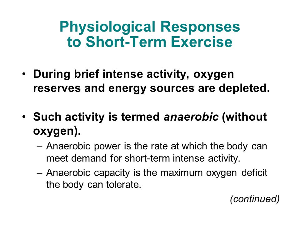 physiological responses The physiological basis for  physiologic responses and long-term adaptations to exercise  physiologic responses and long-term adaptations to exercise.