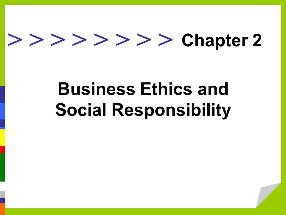 the ethical and social responsibility of a business Preparation corporate social responsibility (csr, also called corporate conscience, corporate citizenship, or responsible business) is a form of corporate self.