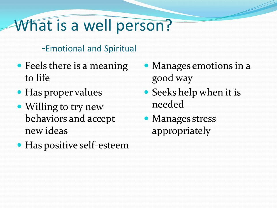 What is a well person -Emotional and Spiritual