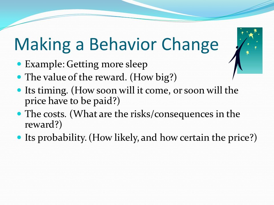 Making a Behavior Change