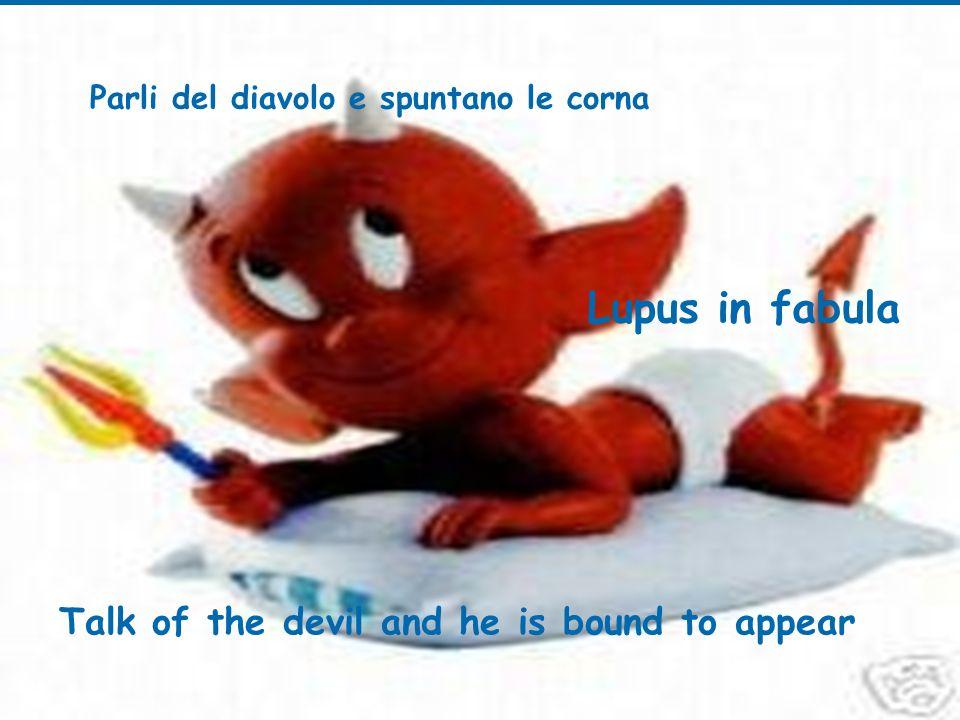 Parli del diavolo e spuntano le corna