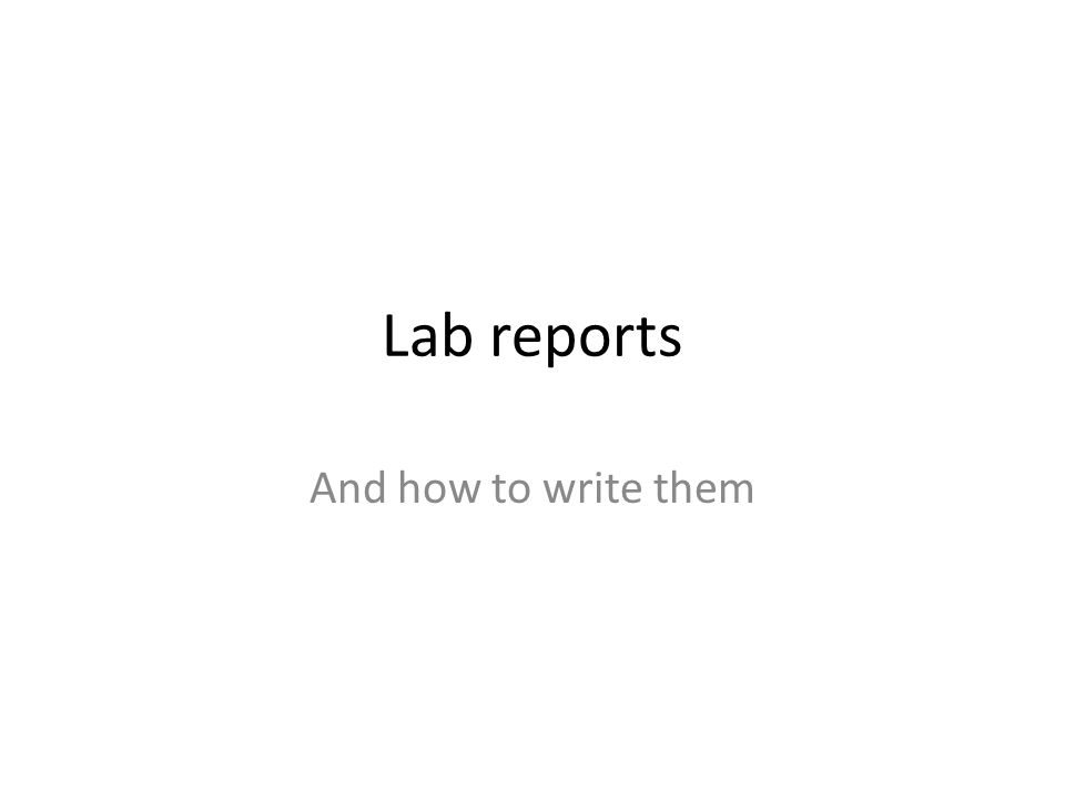 How to Write a Lab Report - Steps and Template