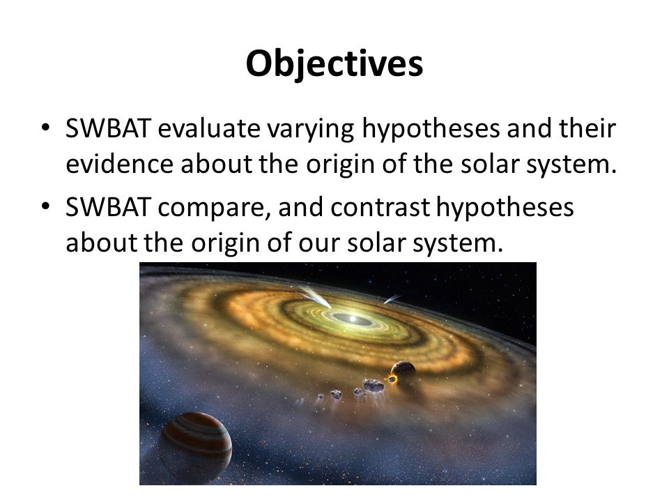 The Origin of Our Solar System - ppt video online download