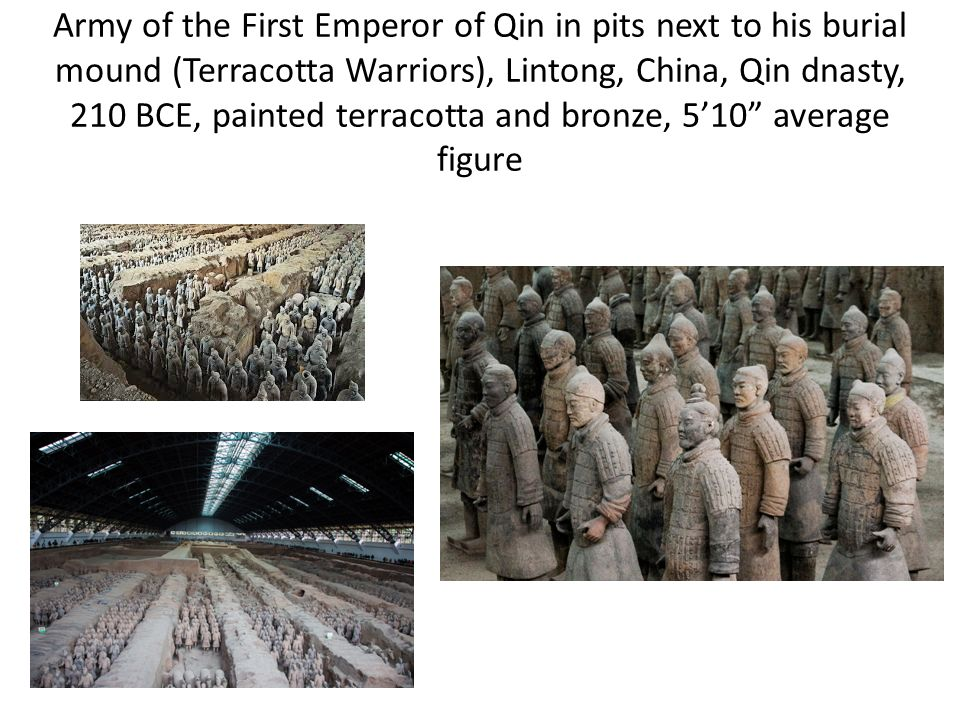 Army of the First Emperor of Qin in pits next to his burial mound (Terracotta Warriors), Lintong, China, Qin dnasty, 210 BCE, painted terracotta and bronze, 5'10 average figure