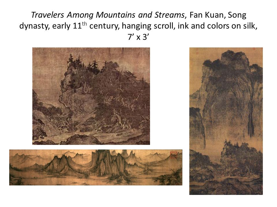 Travelers Among Mountains and Streams, Fan Kuan, Song dynasty, early 11th century, hanging scroll, ink and colors on silk, 7' x 3'