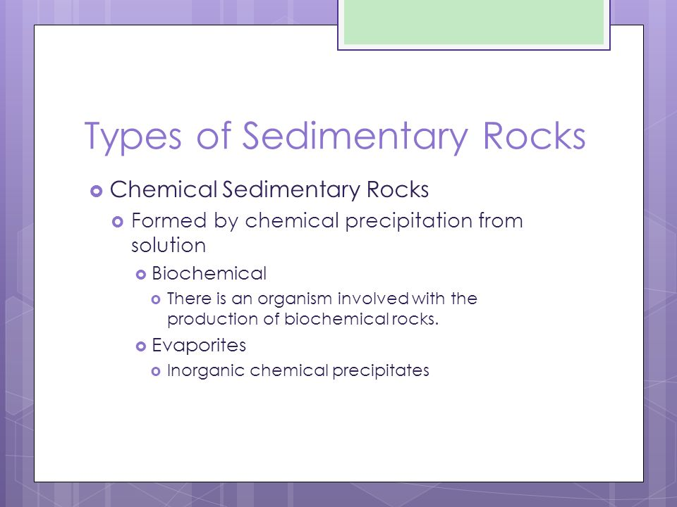 What are some examples of biochemical sedimentary rocks?