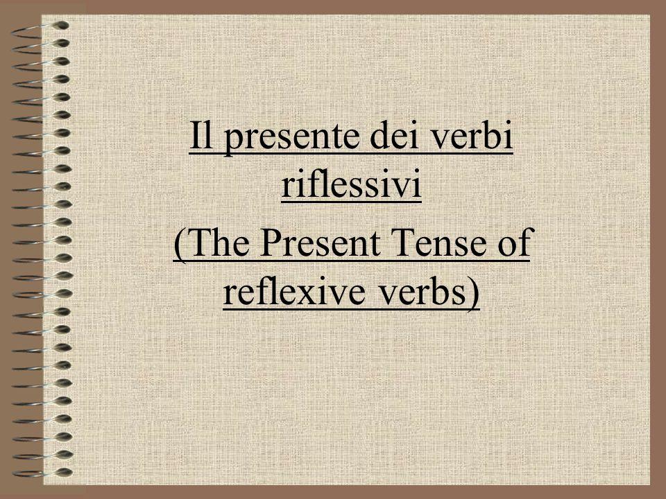 Il presente dei verbi riflessivi