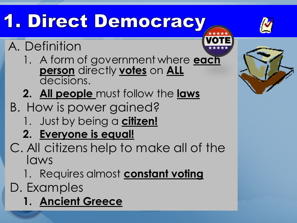 Types of Government Democracy. - ppt download Direct Democracy Examples