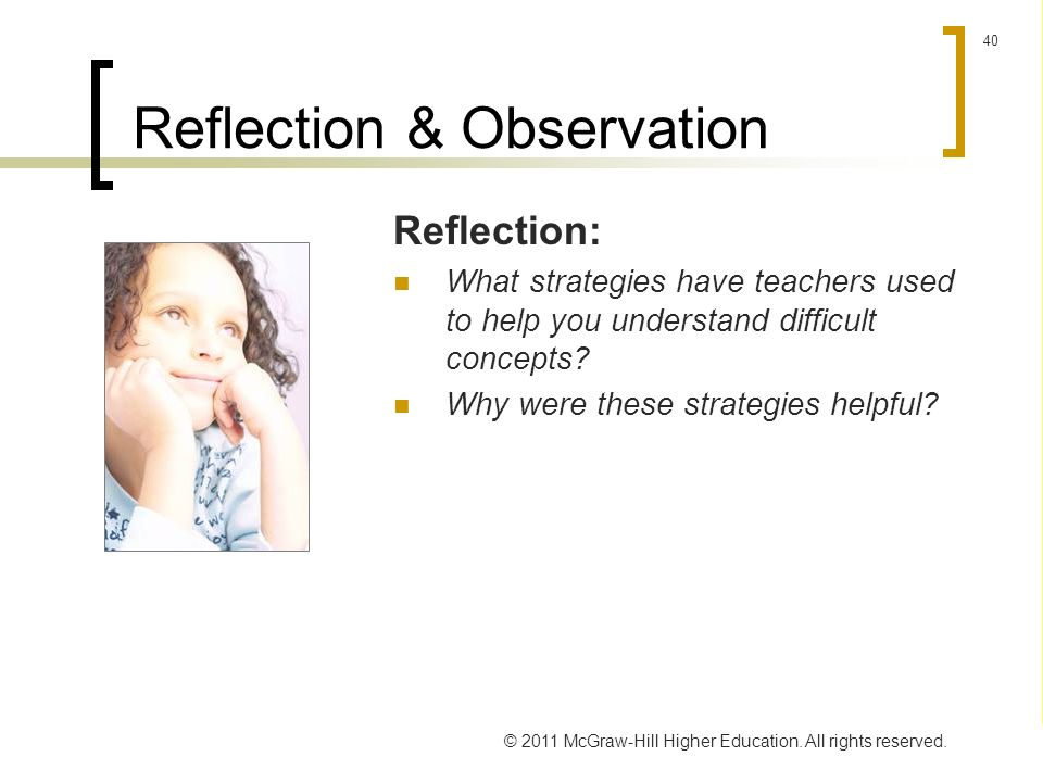 reflection on first grade observation Inquiry: effective teachers continually assess and reflect on their own  student  teaching begins with your doing extensive observations in the first week of the   s/he were the actual teacher, the class is still officially the responsibility of the.