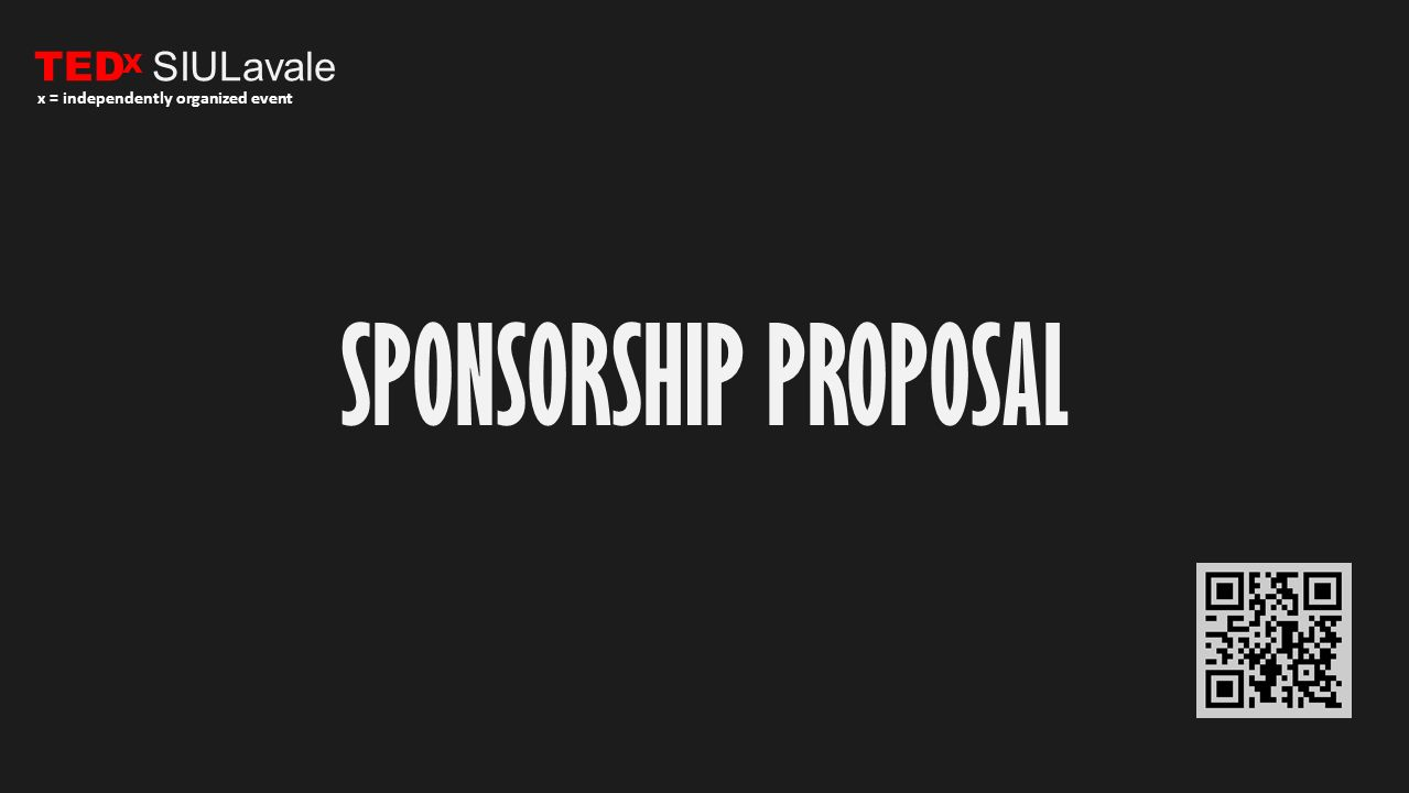 TED SIULavale X x = independently organized event SPONSORSHIP PROPOSAL