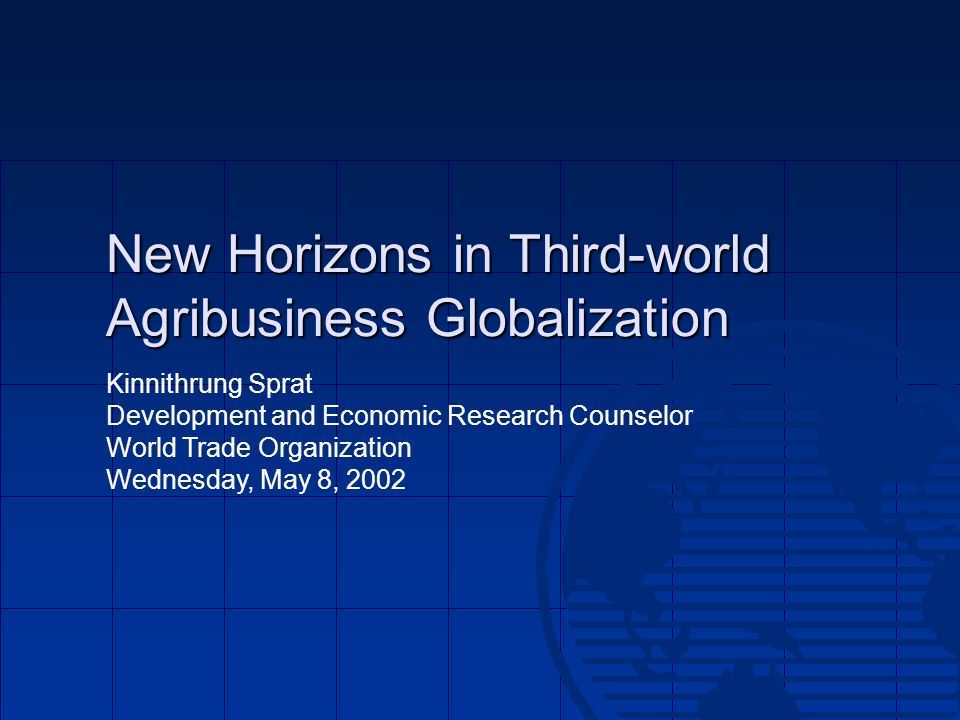 New Horizons in Third-world Agribusiness Globalization