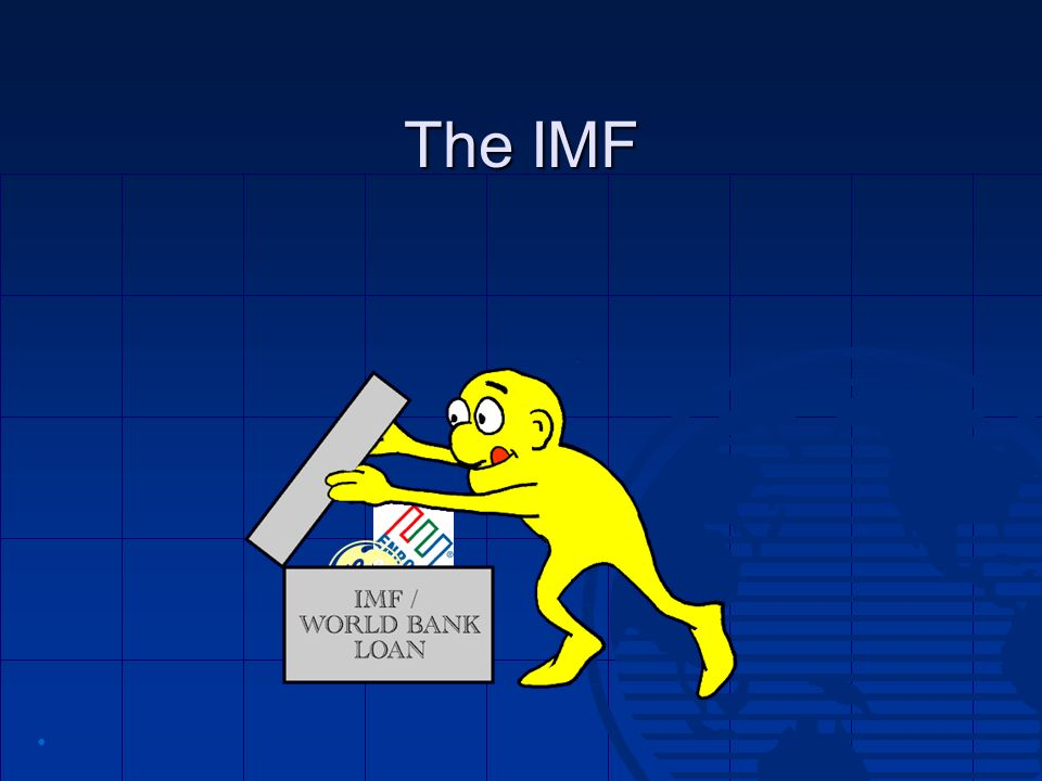 The IMF •