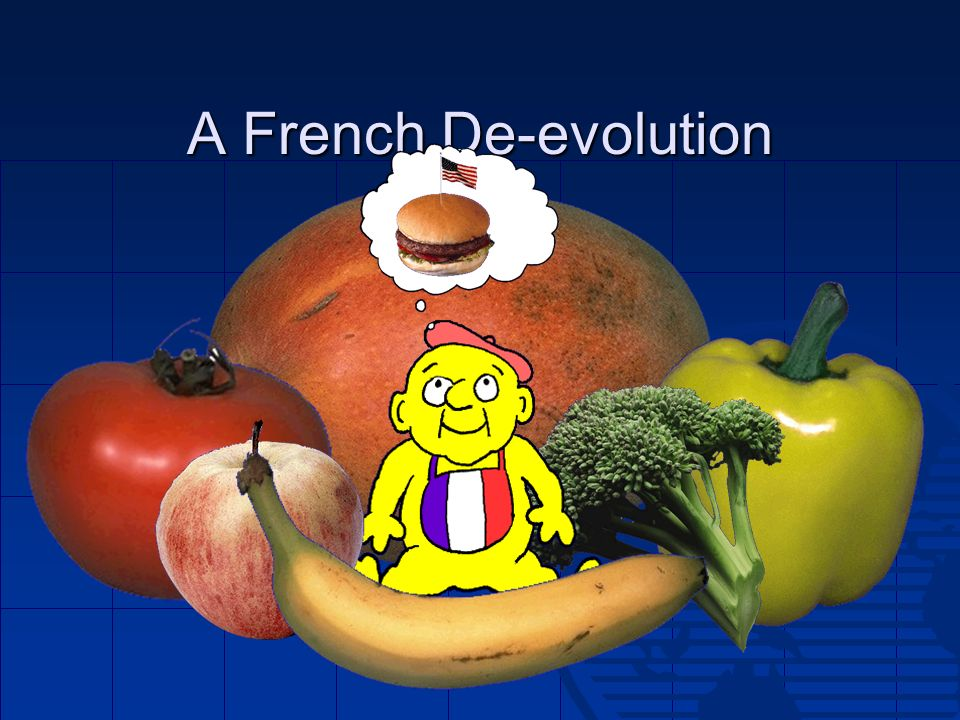 A French De-evolution