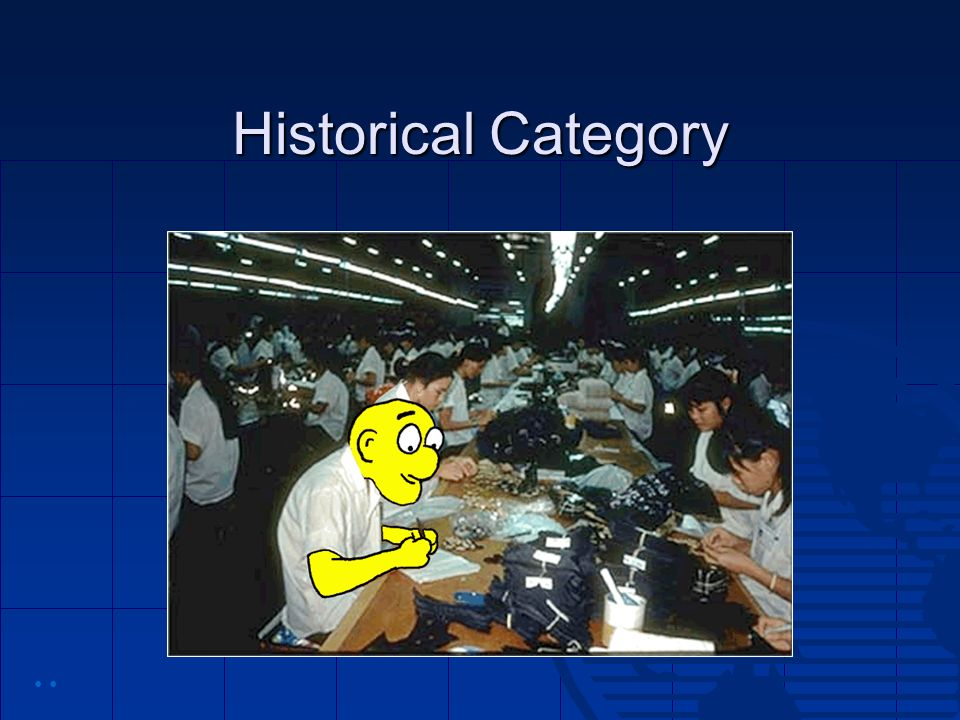 Historical Category • •