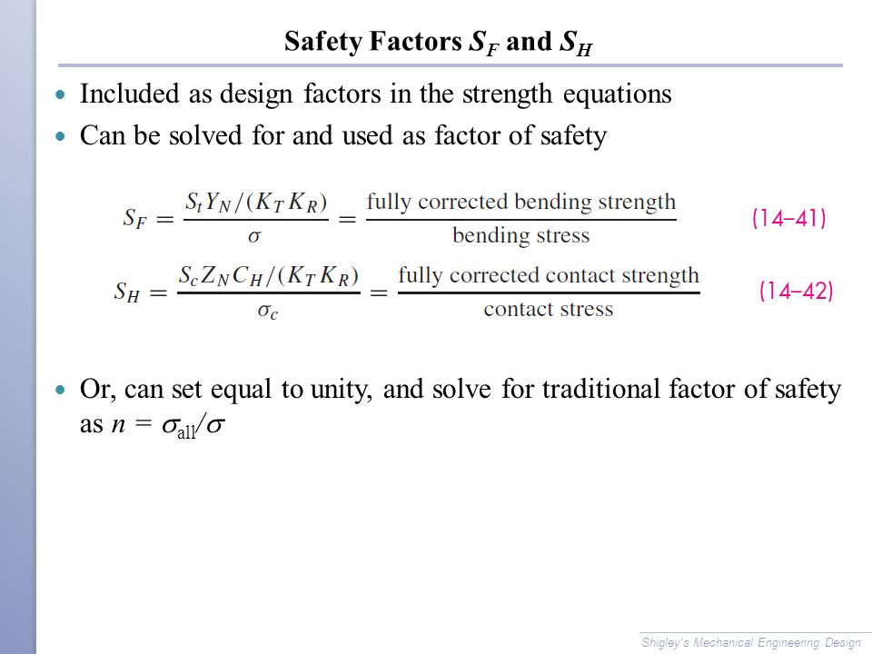 Safety Factors SF and SH