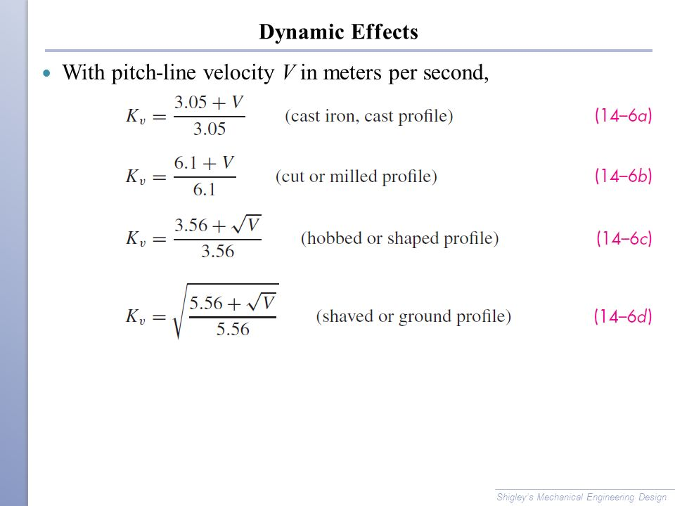 With pitch-line velocity V in meters per second,