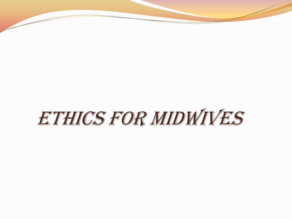 law and ethics for midwifery