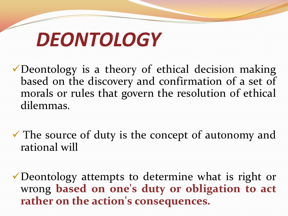the deontology theory a conceptual perspective Ontology is the theory of objects and their ties  conceptual realism and the nexus of predication, metalogicon vol 16, 2 (2003), pp 45-70.
