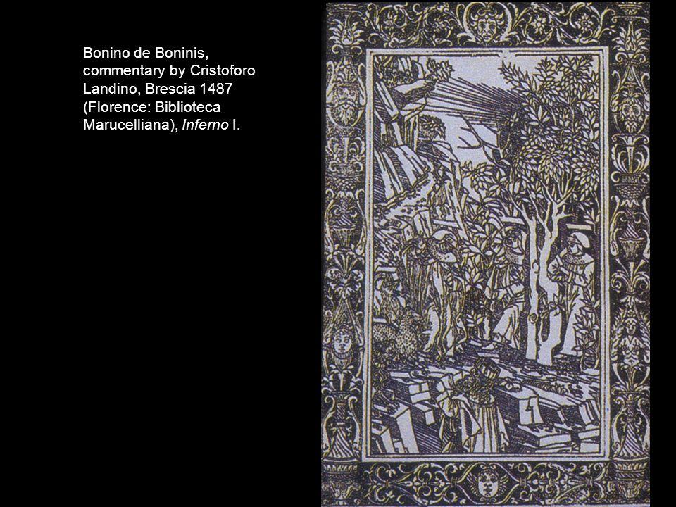 Bonino de Boninis, commentary by Cristoforo Landino, Brescia 1487 (Florence: Biblioteca Marucelliana), Inferno I.