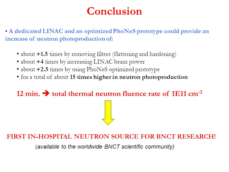 Conclusion 12 min.  total thermal neutron fluence rate of 1E11 cm-2