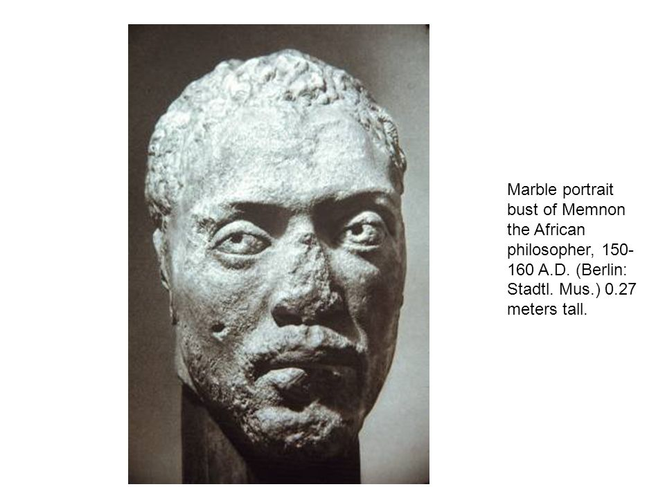 Marble portrait bust of Memnon the African philosopher, 150-160 A. D