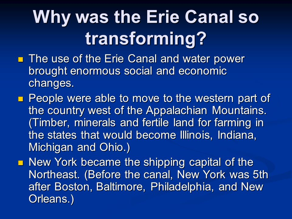 Why was the Erie Canal so transforming