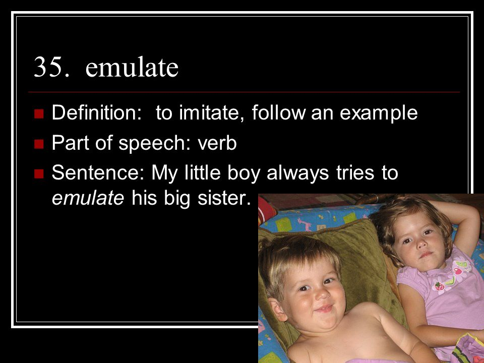 Charming 35. Emulate Definition: To Imitate, Follow An Example