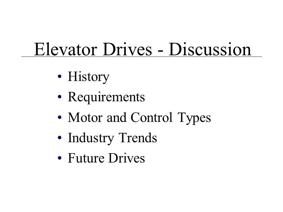 Elevator Drives - Discussion