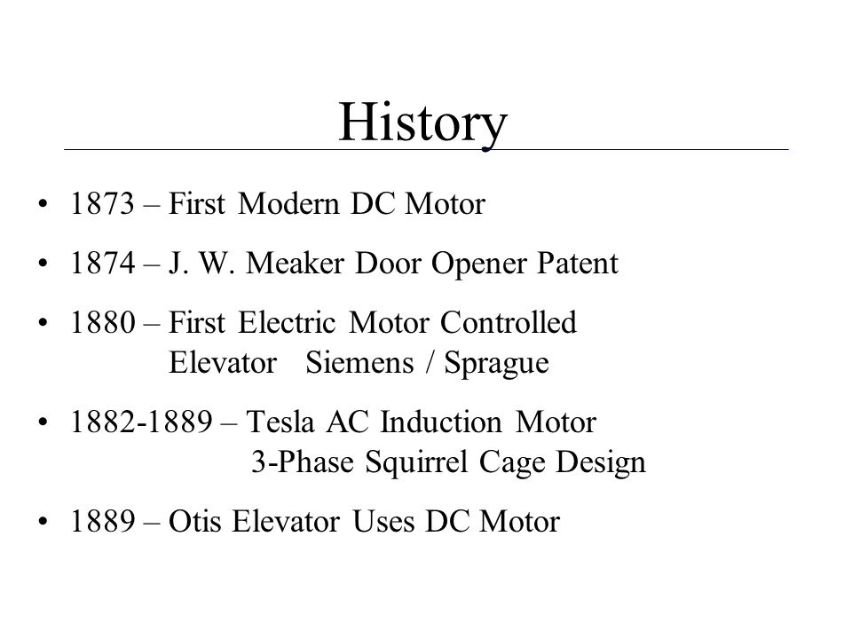 History 1873 – First Modern DC Motor